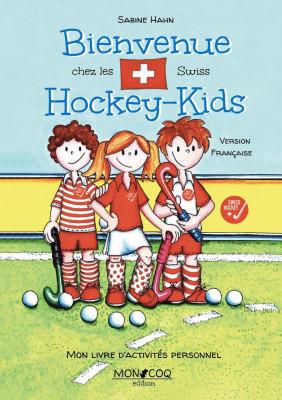 Les Hockey Kids: Bienvenue chez les Swiss